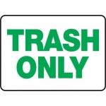 "Accuform MHSK503XP, 10″ x 14″ Accu-Shield Sign: ""Trash Only"""
