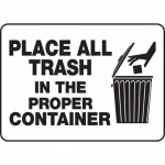 """Accuform MHSK507VP, Sign """"Place All Trash in The Proper Container"""""""