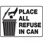 """Accuform MHSK524VP, 10″ x 14″ Plastic Sign: """"Place All Refuse in Can"""""""