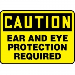 """Accuform MPPA608XP, Sign """"Caution Ear and Eye Protection Required"""""""