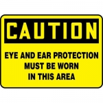 """Accuform MPPA658XP, Sign """"Eye and Ear Protection Must Be Worn in …"""""""