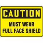 "Accuform MPPA698VA, Aluminum Sign ""Caution Must Wear Full Face Shield"""