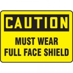 "Accuform MPPA700VA, Aluminum Sign ""Caution Must Wear Full Face Shield"""