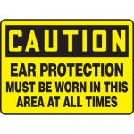 """Accuform MPPE709XP, Sign """"Ear Protection Must Be Worn in This Area…"""""""
