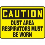 """Accuform MPPE716XP, Sign """"Dust Area – Respirators Must Be Worn"""""""