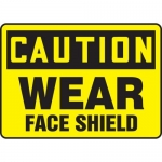 """Accuform MPPE744VP, Plastic Sign """"Caution – Wear Face Shield"""""""
