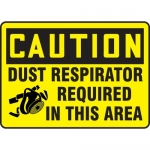 """Accuform MPPE749XP, Sign """"Dust Respirator Required in this Area"""""""