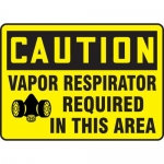"""Accuform MPPE752XL, Sign """"Vapor Respirator Required in This Area"""""""