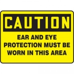"""Accuform MPPE786XP, Sign """"Ear and Eye Protection Must Be Worn…"""""""