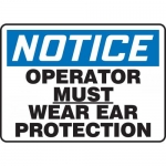 """Accuform MPPE808XP, Sign """"Notice – Operator Must Wear Ear Protection"""""""
