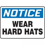"""Accuform MPPE816XT, Dura-Plastic Sign """"Notice – Wear Hard Hats"""""""