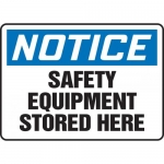 "Accuform MPPE826VS, Vinyl Sign ""Notice – Safety Equipment Stored Here"""