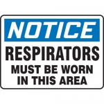 """Accuform MPPE843XP, Sign """"Notice – Respirators Must Be Worn"""""""