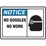 "Accuform MPPE852XL, 7″ x 10″ Aluma-Lite Sign: ""No Goggles – No Work"""