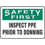 "Accuform MPPA908VA, Sign ""Safety First Inspect PPE Prior to Donning"""