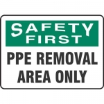 """Accuform MPPA916XT, Dura-Plastic Sign """"PPE Removal Area Only"""""""