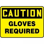 """Accuform MPPE407XT, Dura-Plastic Sign """"Caution Gloves Required"""""""