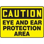 """Accuform MPPE463XP, Sign """"Caution – Eye and Ear Protection Area"""""""