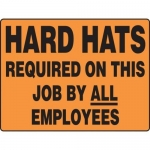 """Accuform MPPE524XT, Sign """"Hard Hats Required on This Job By All…"""""""