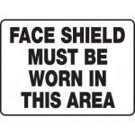 """Accuform MPPE533XF, Sign """"Face Shield Must Be Worn in This Area"""""""