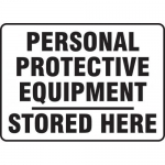 """Accuform MPPE558XF, Sign """"Personal Protective Equipment Stored Here"""""""