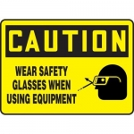 "Accuform MPPE606XV, Sign ""Wear Safety Glasses When Using Equipment"""