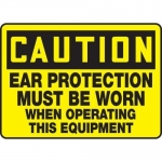"""Accuform MPPE636XP, Sign """"Ear Protection Must Be Worn When …"""""""