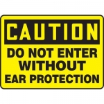 """Accuform MPPE638VS, Vinyl Sign """"Do Not Enter Without Ear Protection"""""""