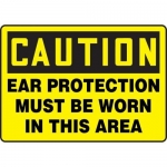 """Accuform MPPE661XP, Sign """"Ear Protection Must Be Worn in This Area"""""""
