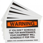 Brady 110753, DON't SCHEDULE TIME FOR MAINTENANCE… Label