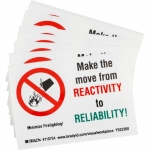 Brady 110754, REACTIVITY TO RELIABILITY!… Label