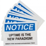 Brady 110756, NOTICE UPTIME IS THE NEW PARADIGM! Label