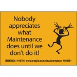 Brady 110761, Nobody Appreciates What Maintenance… Label