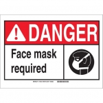 Brady 119925, Polystyrene Danger Face Mask Required Sign