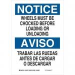 Brady 125089, 14″ x 10″ B-401 Notice Wheels Must Be Chocked … Sign