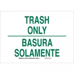 Brady 125502, 10″ x 14″ Aluminum Bilingual Trash Only Sign