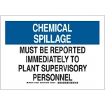 Brady 125616, B555 Chemical Spillage Must Be… Sign