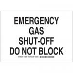 Brady 125641, Emergency Gas Shut-Off Do Not Block Sign