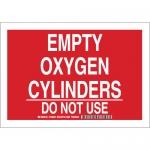 Brady 125646, Empty Oxygen Cylinders Do Not Use Sign
