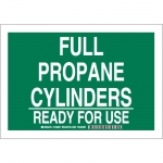 Brady 125688, Full Propane Cylinders Ready For Use Sign