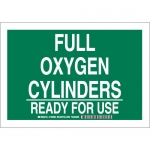 Brady 125700, Full Oxygen Cylinders Ready For Use Sign