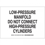 Brady 125722, Do Not Connect High-Pressure… Sign