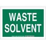 Brady 125806, 10″ x 14″ Polystyrene Waste Solvent Sign