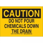 Brady 125958, Do Not Pour Chemicals Down The Drain Sign