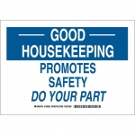 Brady 128254, Housekeeping Promotes Safety Do Your Part Sign