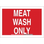 Brady 128291, 10″ x 14″ Polyester Meat Wash Only Sign