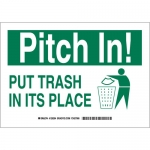 Brady 128297, Pitch In! Put Trash In Its Place Sign