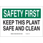 Brady 128440, Polystyrene Safety First Keep This… Sign