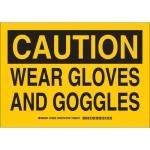 Brady 128638, 10″ x 14″ Polystyrene Caution Wear Gloves & Goggles Sign