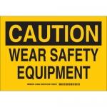 Brady 128644, 10″ x 14″ Polystyrene Caution Wear Safety Equipment Sign